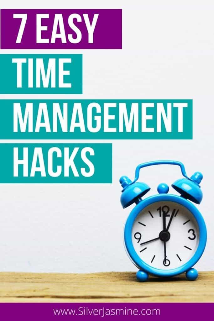 7 Easy Time Management Hacks