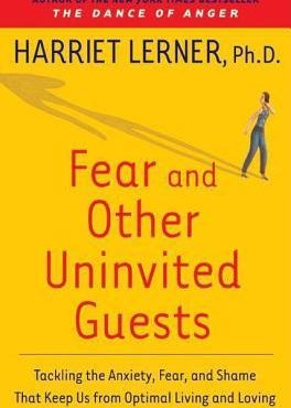 book cover Fear and Other Uninvited Guests by harriet lerner