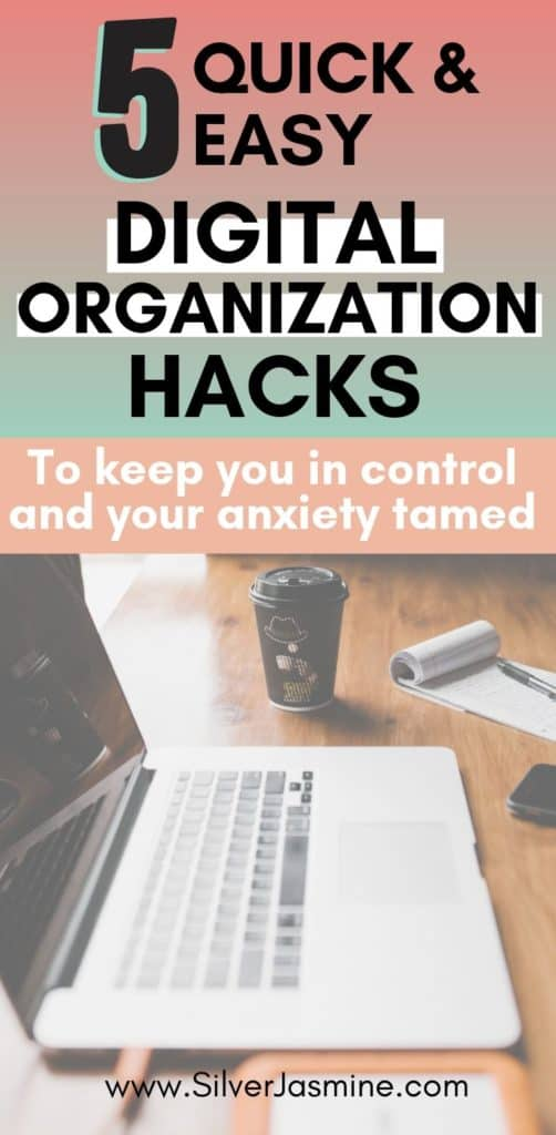 Keeping even just a few things in your life in order gives your anxiety one less thing to worry about. Here's how to digitally organize your life in 5 simple steps. Anxiety | Organization | Productivity | Digital Organization