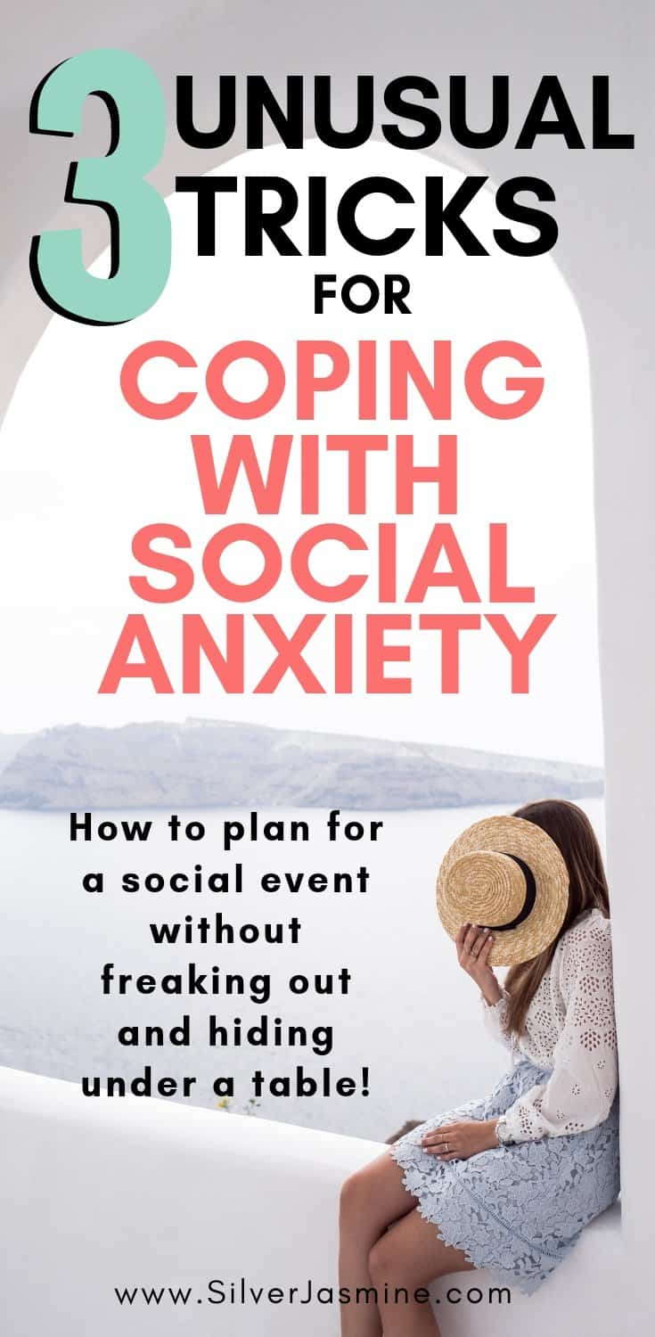3 Unusual Tricks For Coping With Social Anxiety: